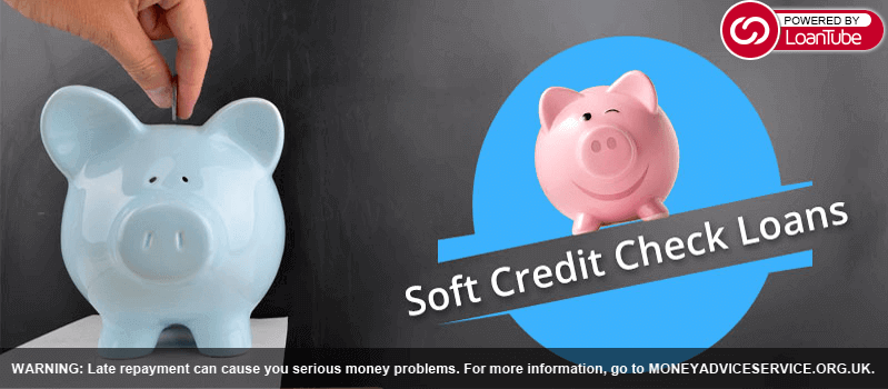 Soft Credit Check Loans
