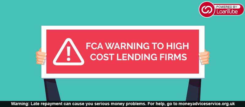 FCA Warning to High Cost Lending Firms