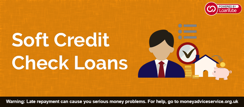 Soft Credit Check Loans Online in the UK