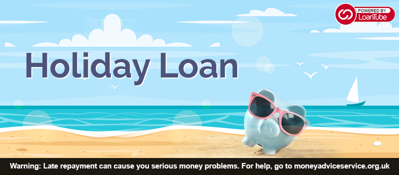 Holiday Loans in the UK