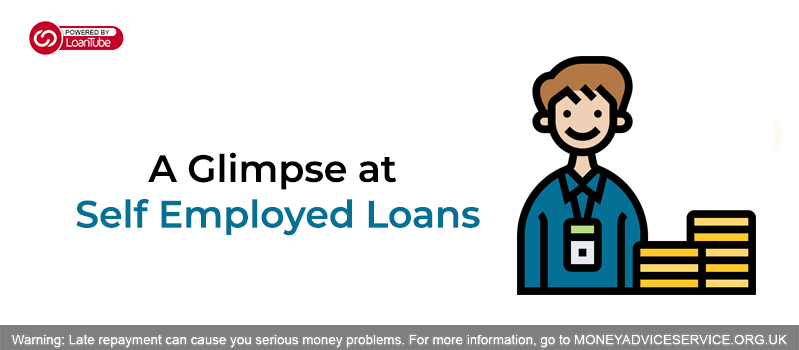 A Glimpse at Self Employed Loans