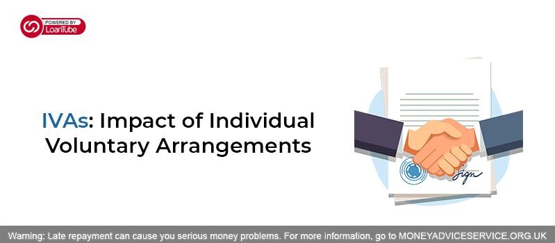 IVA: Impact of an Individual Voluntary Arrangement